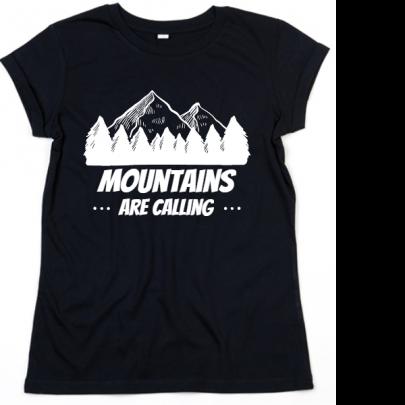 Dámské tričko Mountains Are Calling