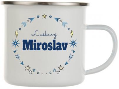 Plecháček se jménem Miroslav