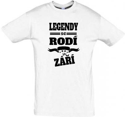 Pánské narozeninové tričko legendy se rodí v září